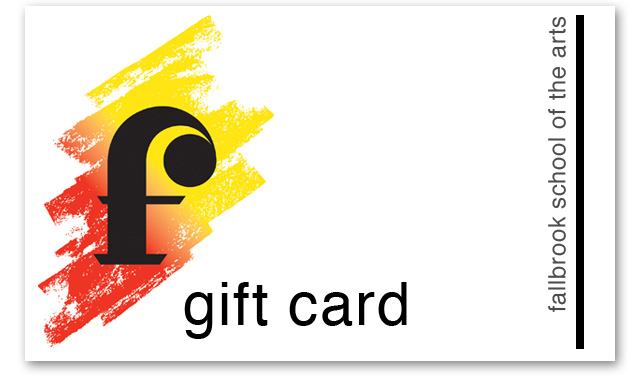 Fallbrook School of the Arts Gift Card